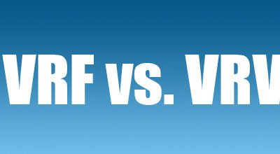 VRF vs. VRV What's the difference?